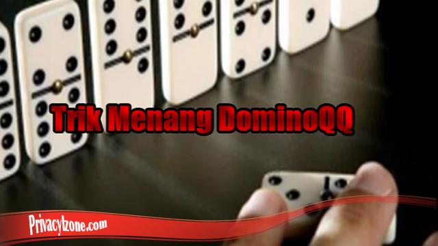 Pastikan Pahami Trik Dan Tips Domino QQ