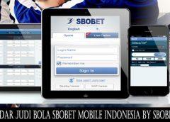 Bandar Judi Bola SBOBET Mobile Indonesia By SBOBET88
