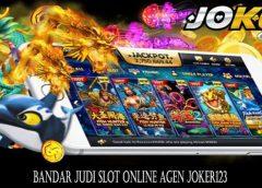 Bandar Judi Slot Online Agen Joker123
