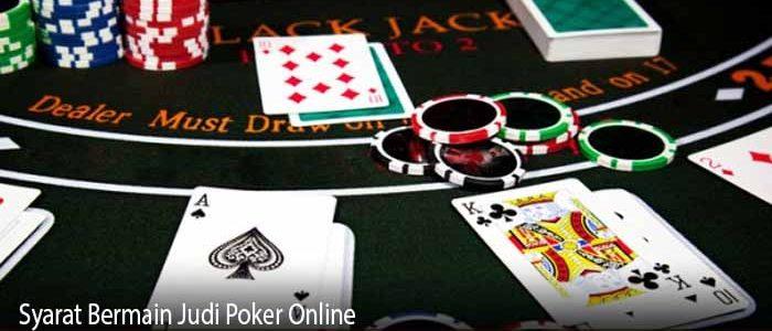 Syarat Bermain Judi Poker Online